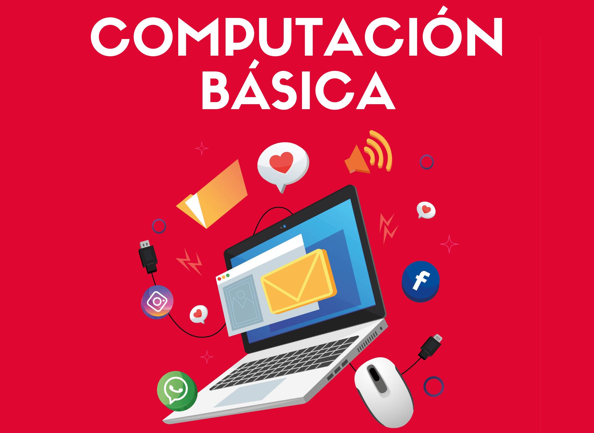 CURSO DE COMPUTACIÓN BÁSICA